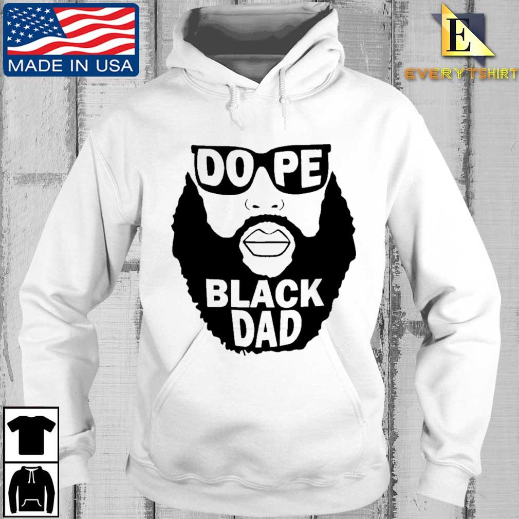 Dope black dad Every hoodie trang