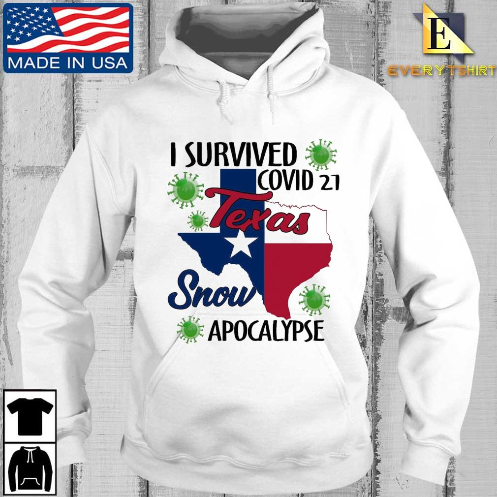 I survived Covid-21 snow apocalypse Texas Every hoodie trang