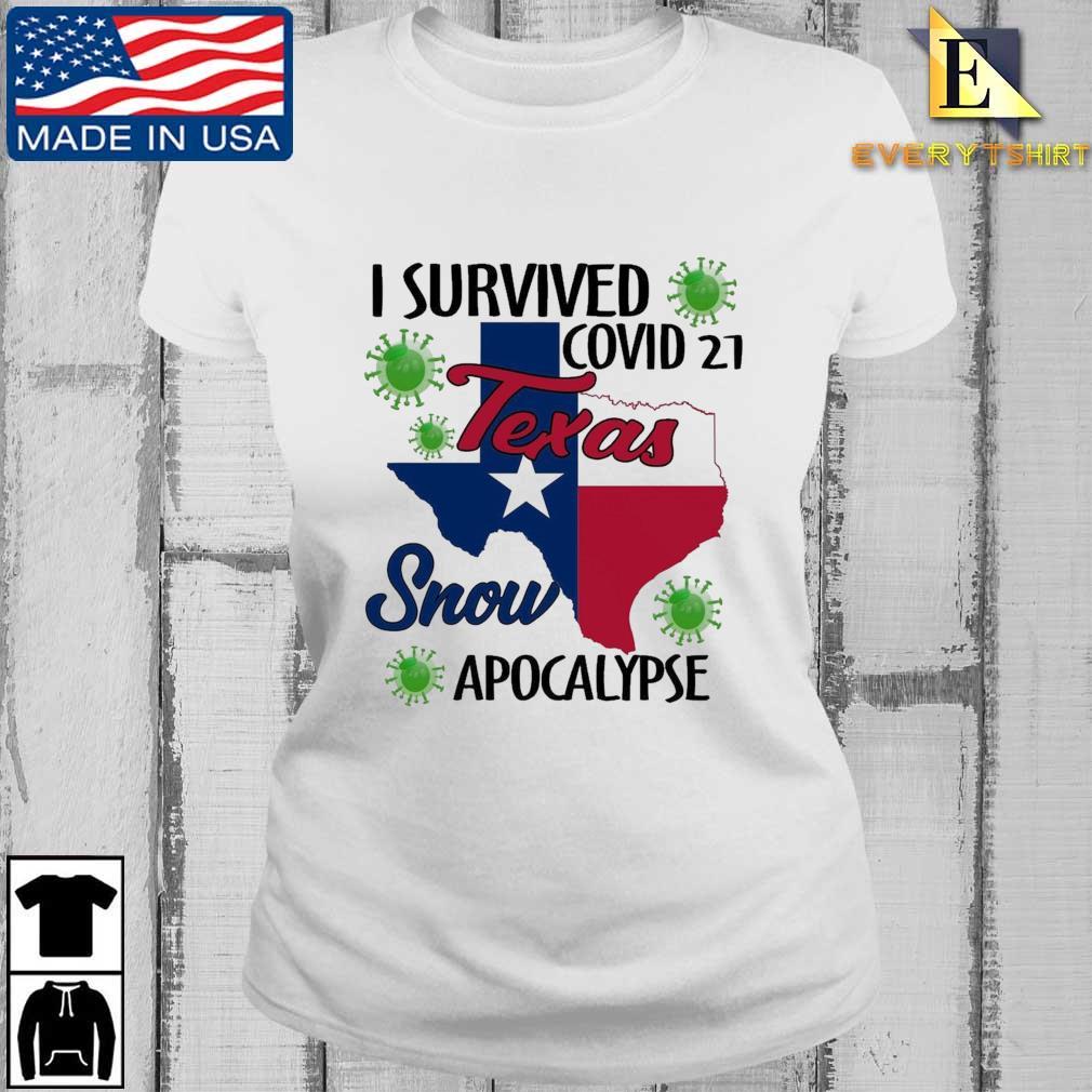 I survived Covid-21 snow apocalypse Texas Every ladies trang