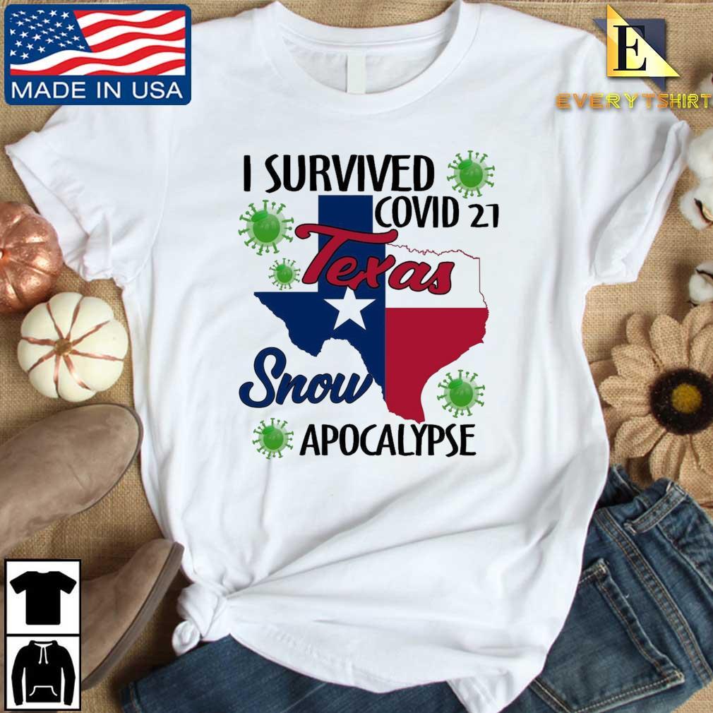 I survived Covid-21 snow apocalypse Texas Every shirt trang dai dien