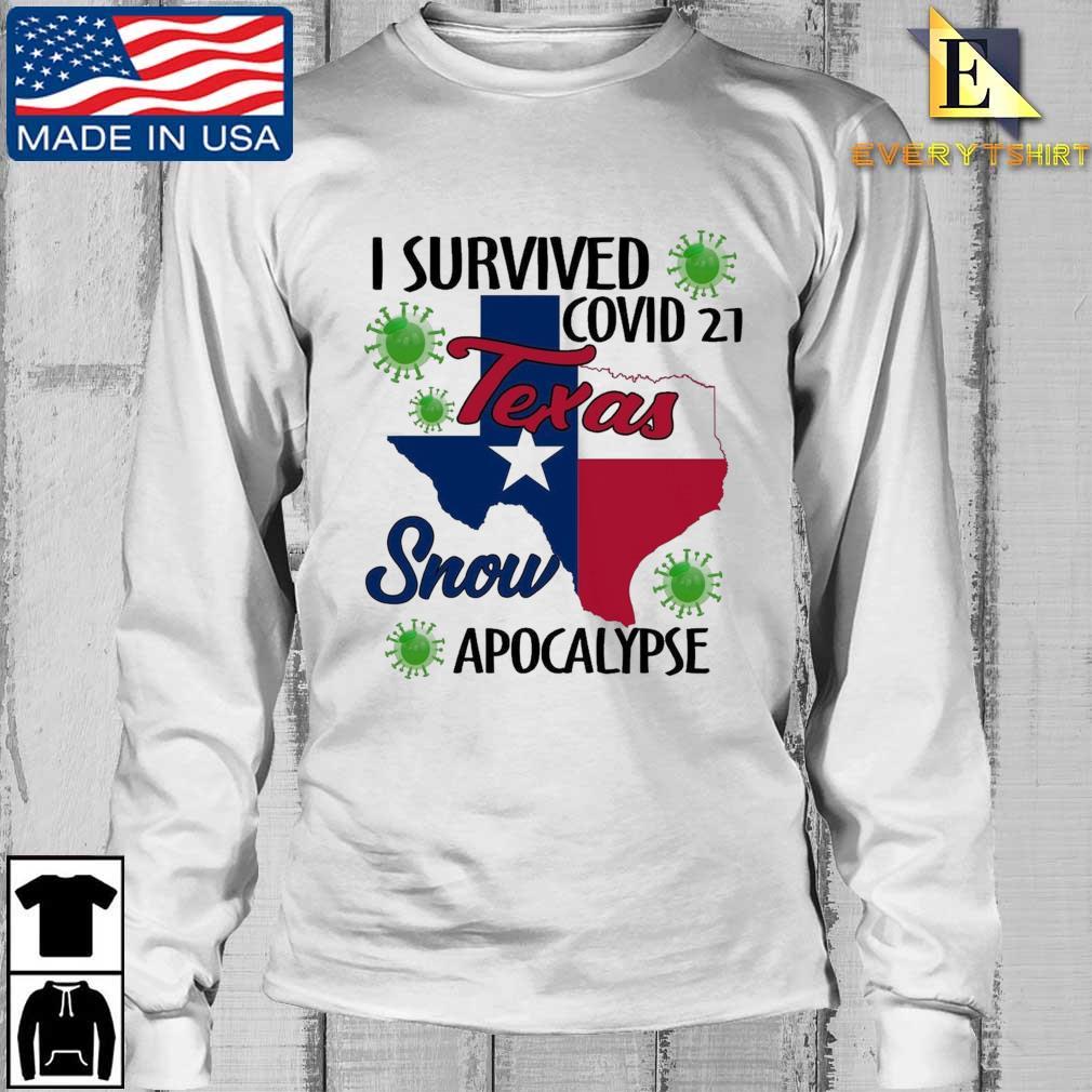I survived Covid-21 snow apocalypse Texas Longsleeve Every trang