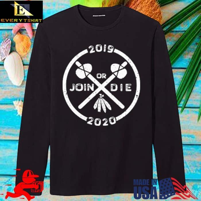2019 join or die 2021 longsleve den