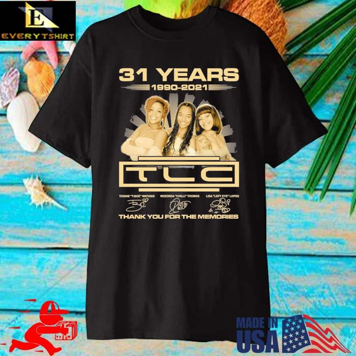 31 years 1990-2021 TLC thank you for the memories signatures shirt
