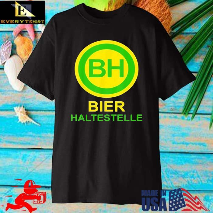 Bh bier haltestelle shirt