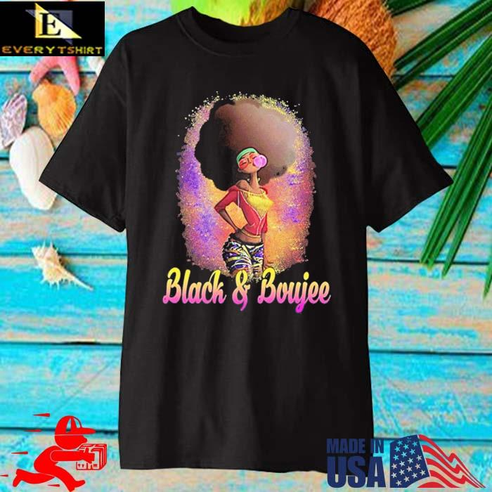 Black And Boujee Shirt