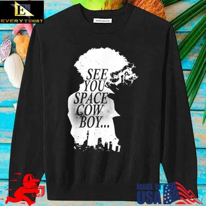 Black And White Cowboy Anime Characters See You Space Cowboy Shirt sweater den