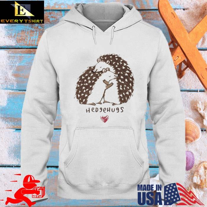Hedgehogs Hedgehugs Shirt hoodie trang