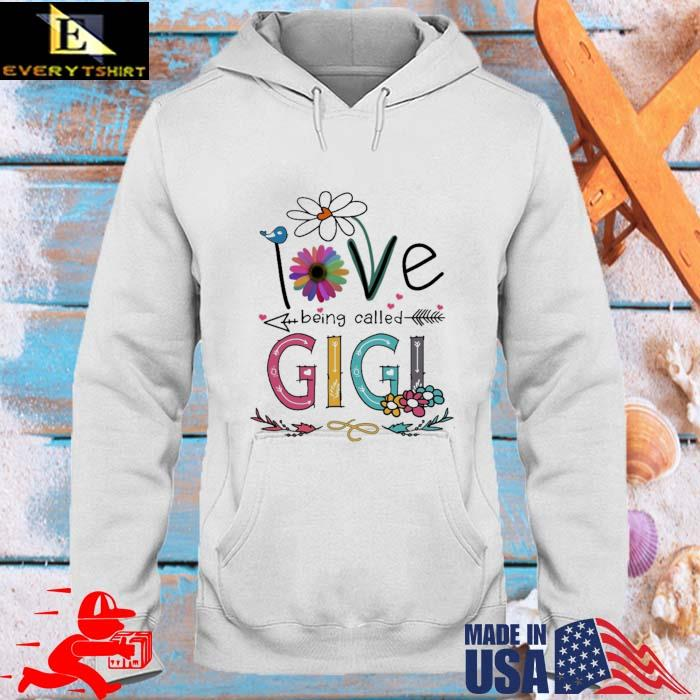 I Love Being Called Gigi Daisy Flower Shirt hoodie trang