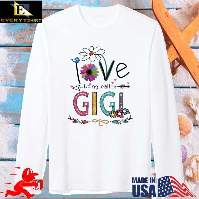 I Love Being Called Gigi Daisy Flower Shirt long sleve trang