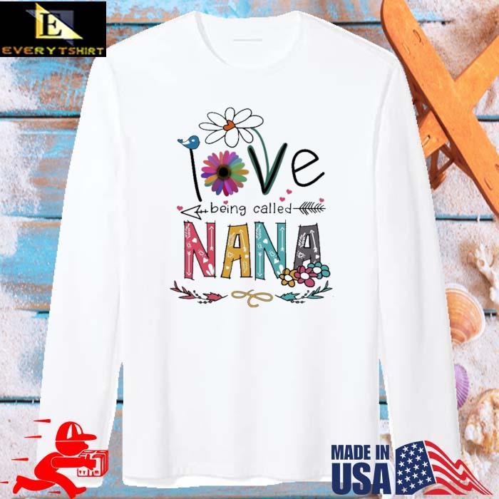 I Love Being Called Nana Daisy Flower Shirt long sleve trang