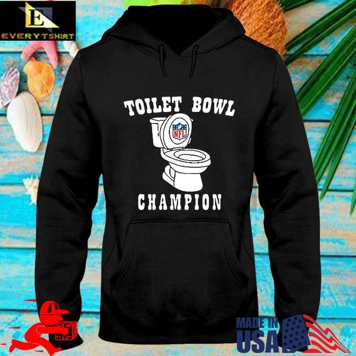 NFL Toilet bowl Champions hoodie den