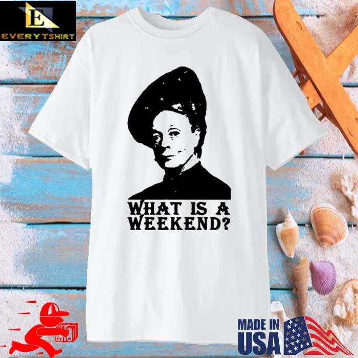 Violet Crawley What Is A Weekend Shirt