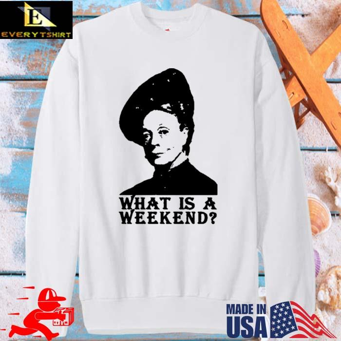 Violet Crawley What Is A Weekend Shirt sweater trang