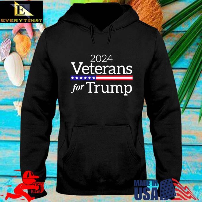 2024 veterans for Trump tee s hoodie den