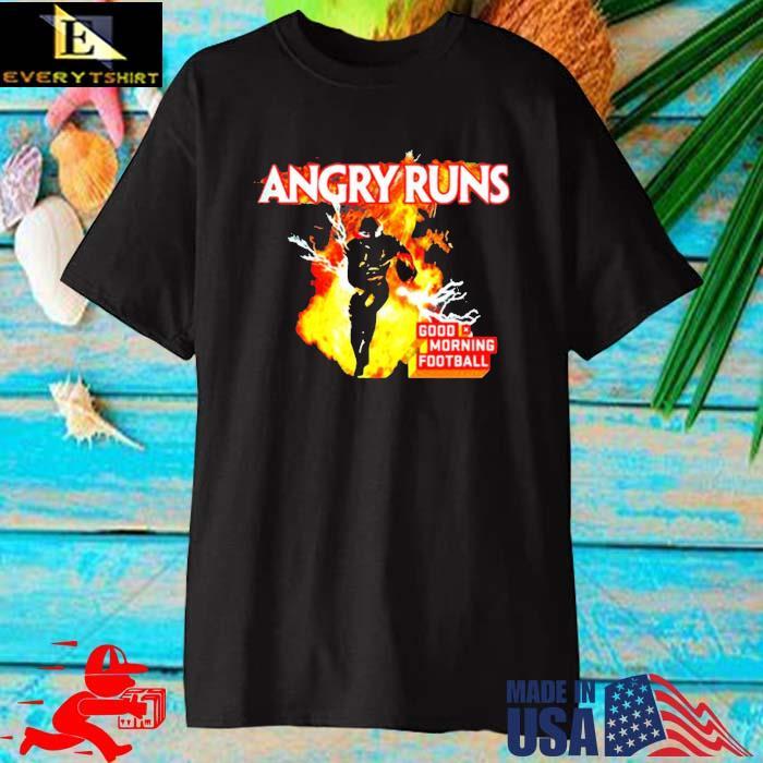 Angry Runs Good Morning Football Shirt