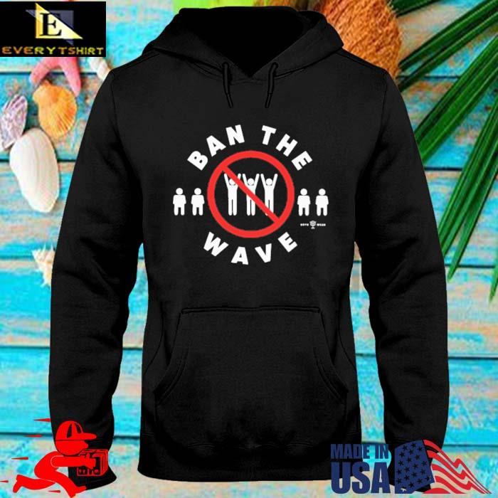 Ban The Wave Kavitha A Davidson Shirt hoodie den