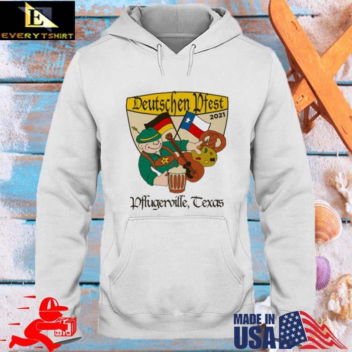 Deutschen Pfest 2021 Pflugerville Texas Shirt hoodie trang