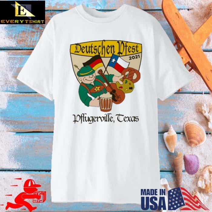 Deutschen Pfest 2021 Pflugerville Texas Shirt
