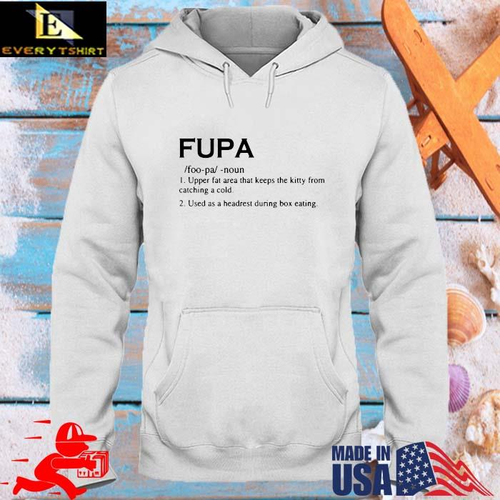 Fupa upper fat area that keeps the kitty from catching a cold used as a headrest during box eating s hoodie trang