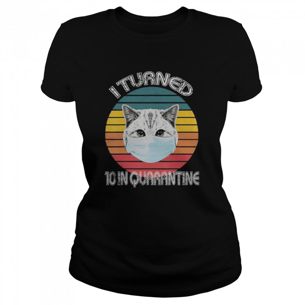 10th Birthday In Quarantine Cat Retro  Classic Women's T-shirt