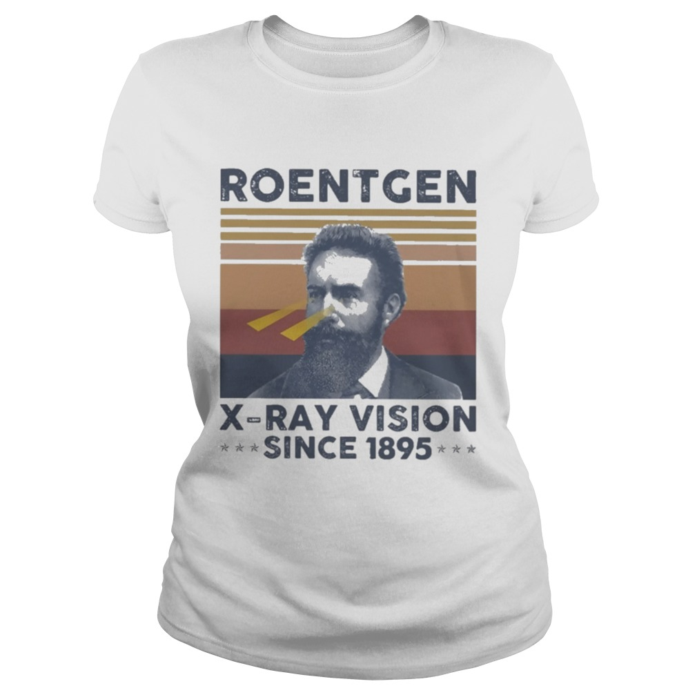 Roentgen X Ray Vision Since 1895 Vintage  Classic Ladies
