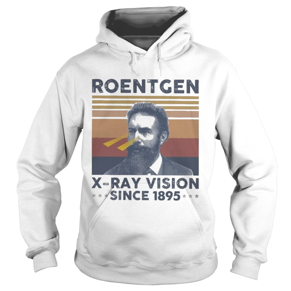 Roentgen X Ray Vision Since 1895 Vintage  Hoodie