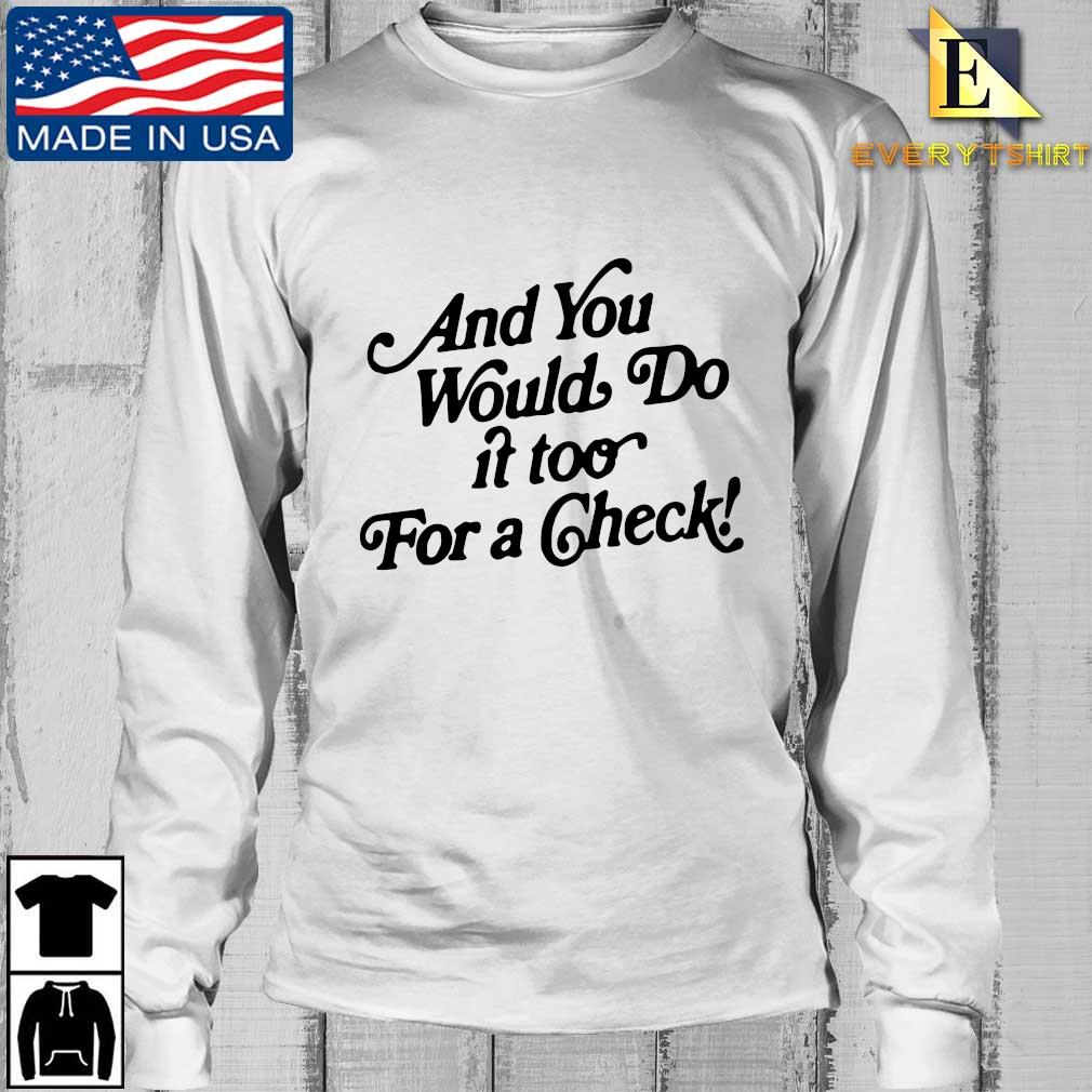 And you would do if too for a check s Longsleeve Every trang