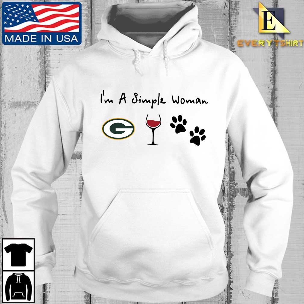 I'm a simple woman Green Bay Packers Wine Paw s Every hoodie trang