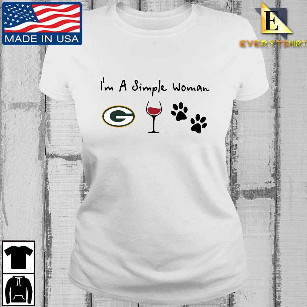 I'm a simple woman Green Bay Packers Wine Paw s Every ladies trang