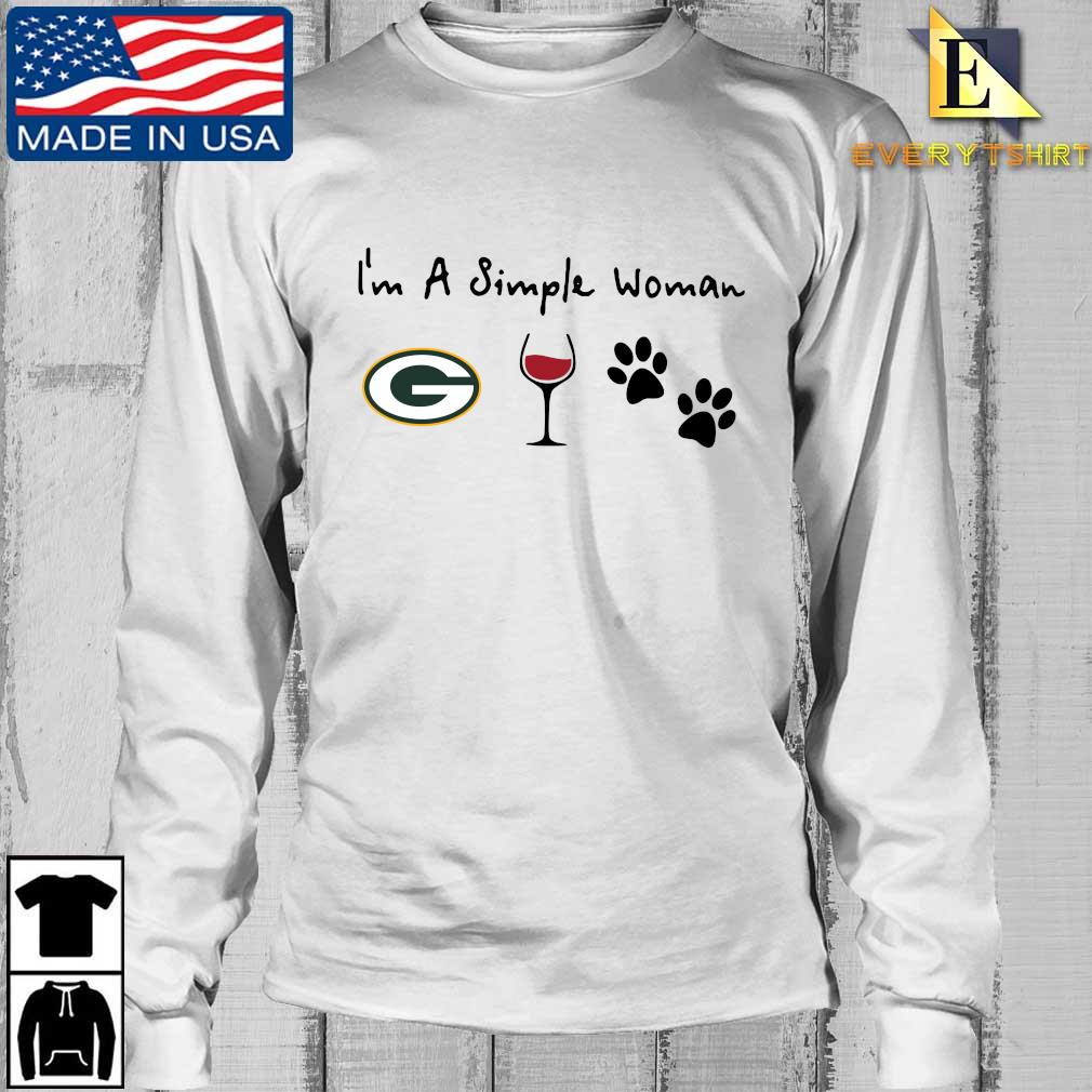 I'm a simple woman Green Bay Packers Wine Paw s Longsleeve Every trang