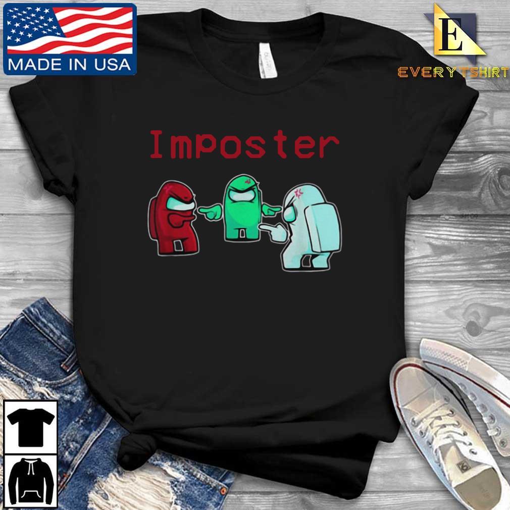 Imposter Among Game Us Sus Shirt Every shirt den dai dien