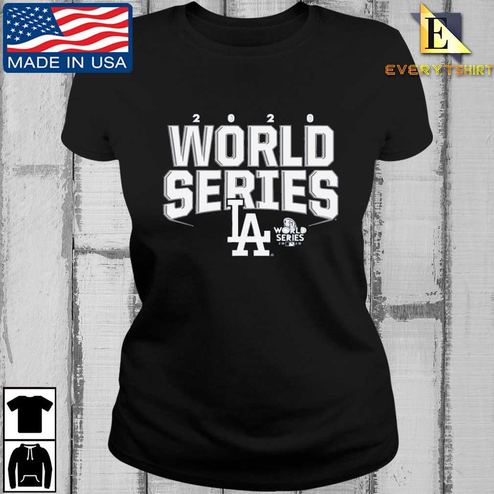 Los Angeles Dodgers 2020 World Series Champions Shirt Every ladies den