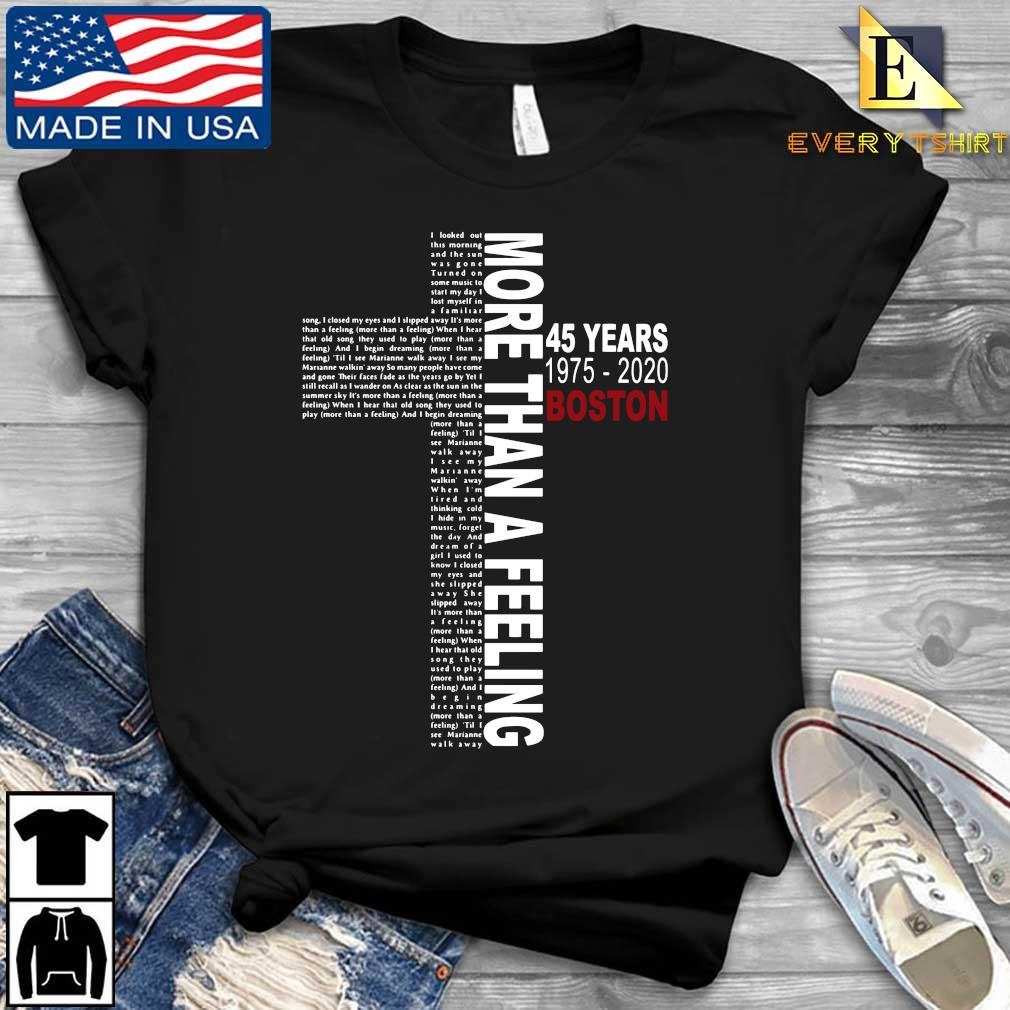 Lyrics More than a feeling 45 years 1975-2020 Boston s Every shirt den dai dien