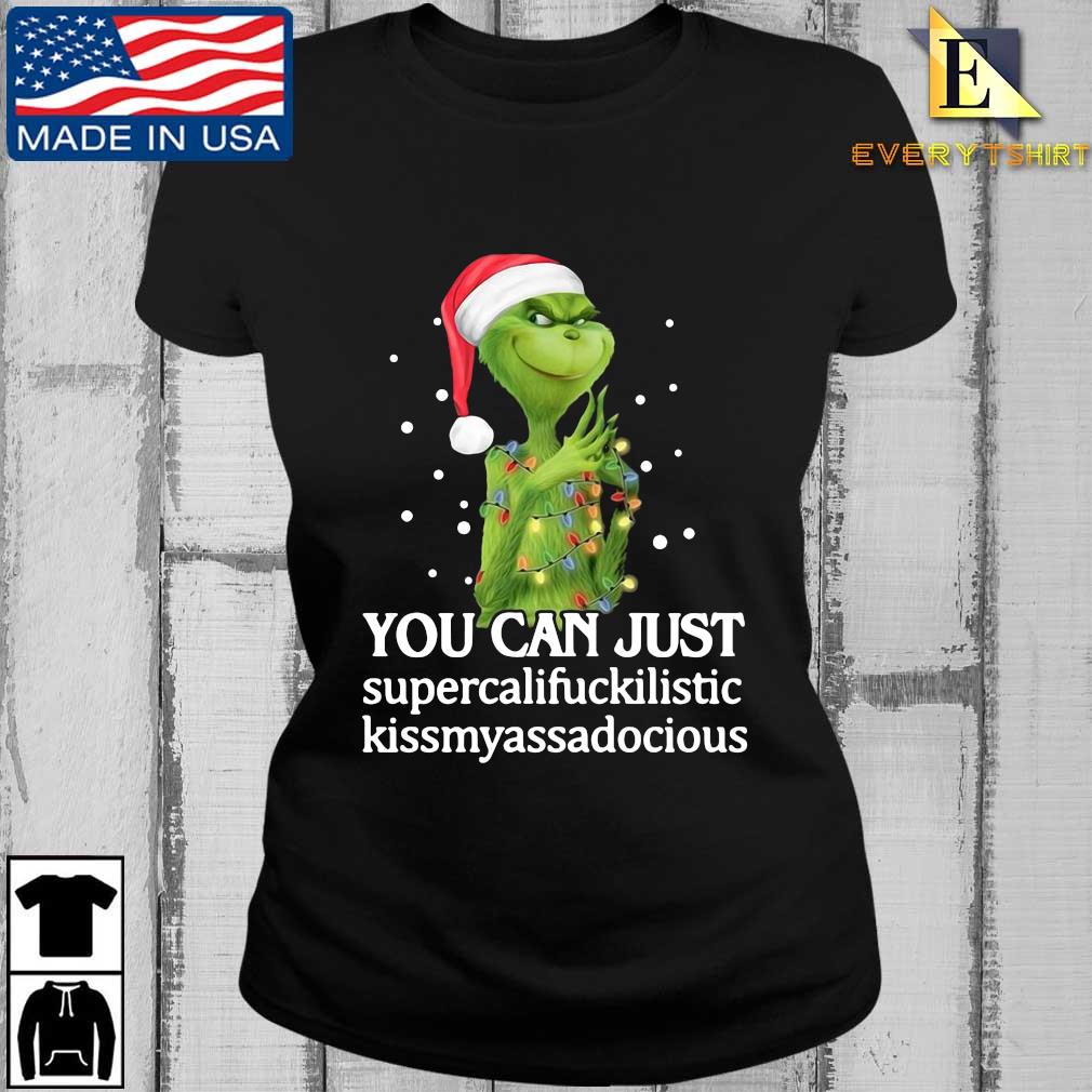 Santa Grinch you can just supercalifuckilistic kissmyassadocious Christmas sweater Every ladies den