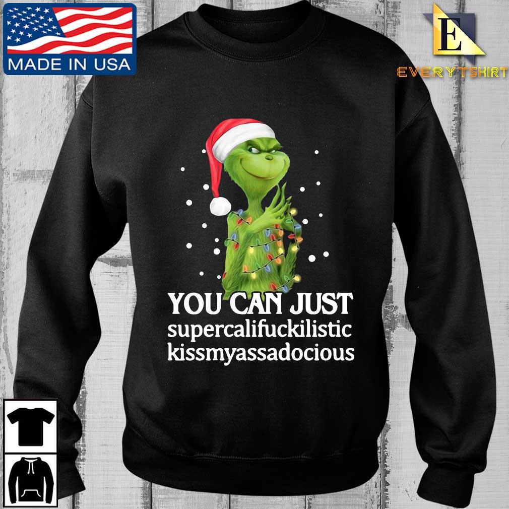 Santa Grinch you can just supercalifuckilistic kissmyassadocious Christmas sweater