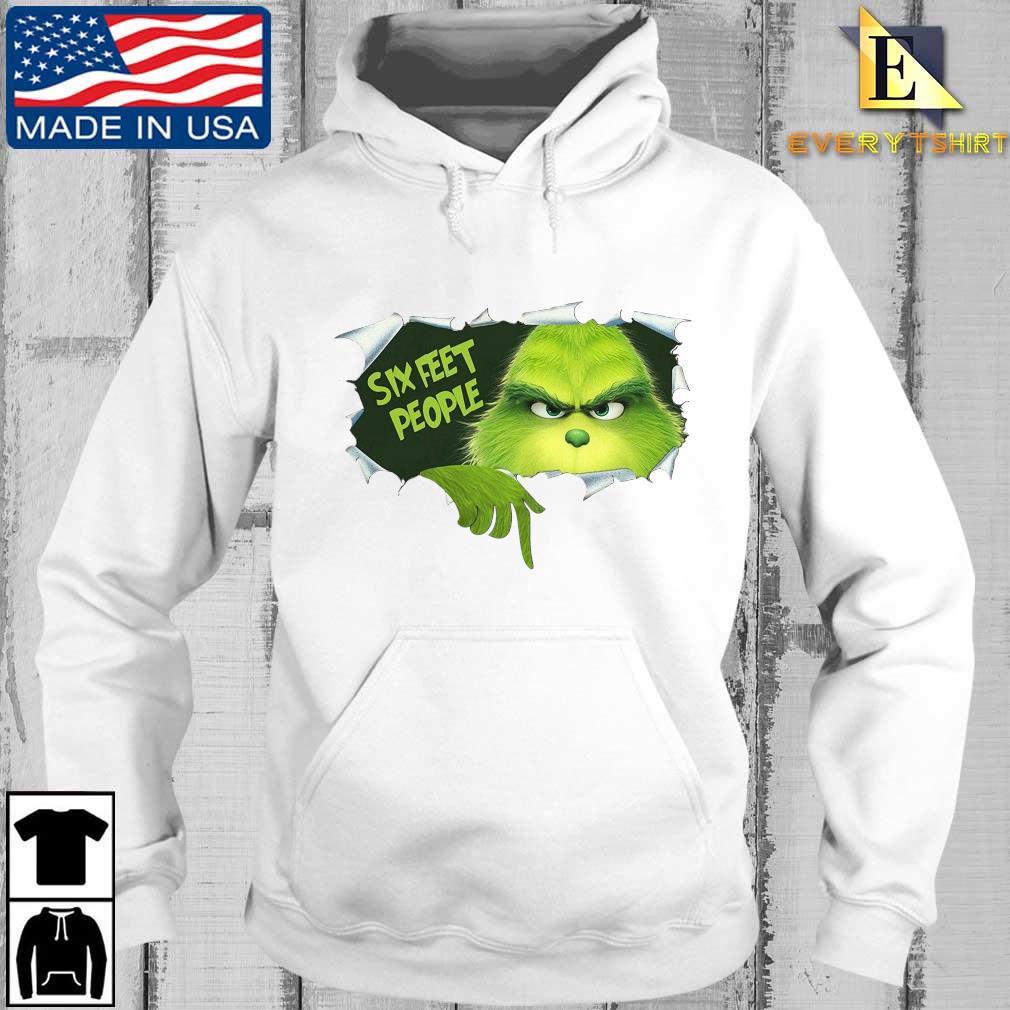 The Grinch Six Feet People Shirt Every hoodie trang