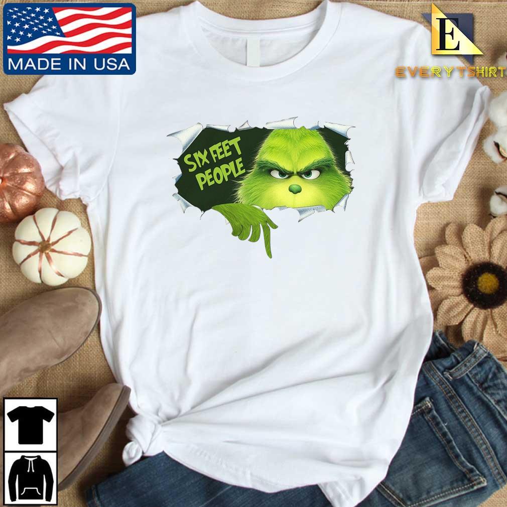 The Grinch Six Feet People Shirt Every shirt trang dai dien