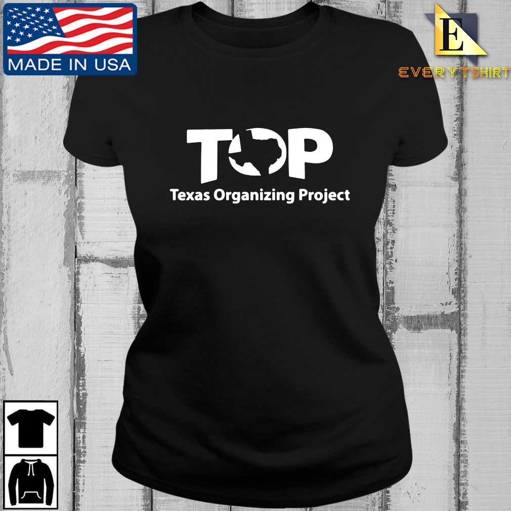 Top Texas Organizing Project s Every ladies den