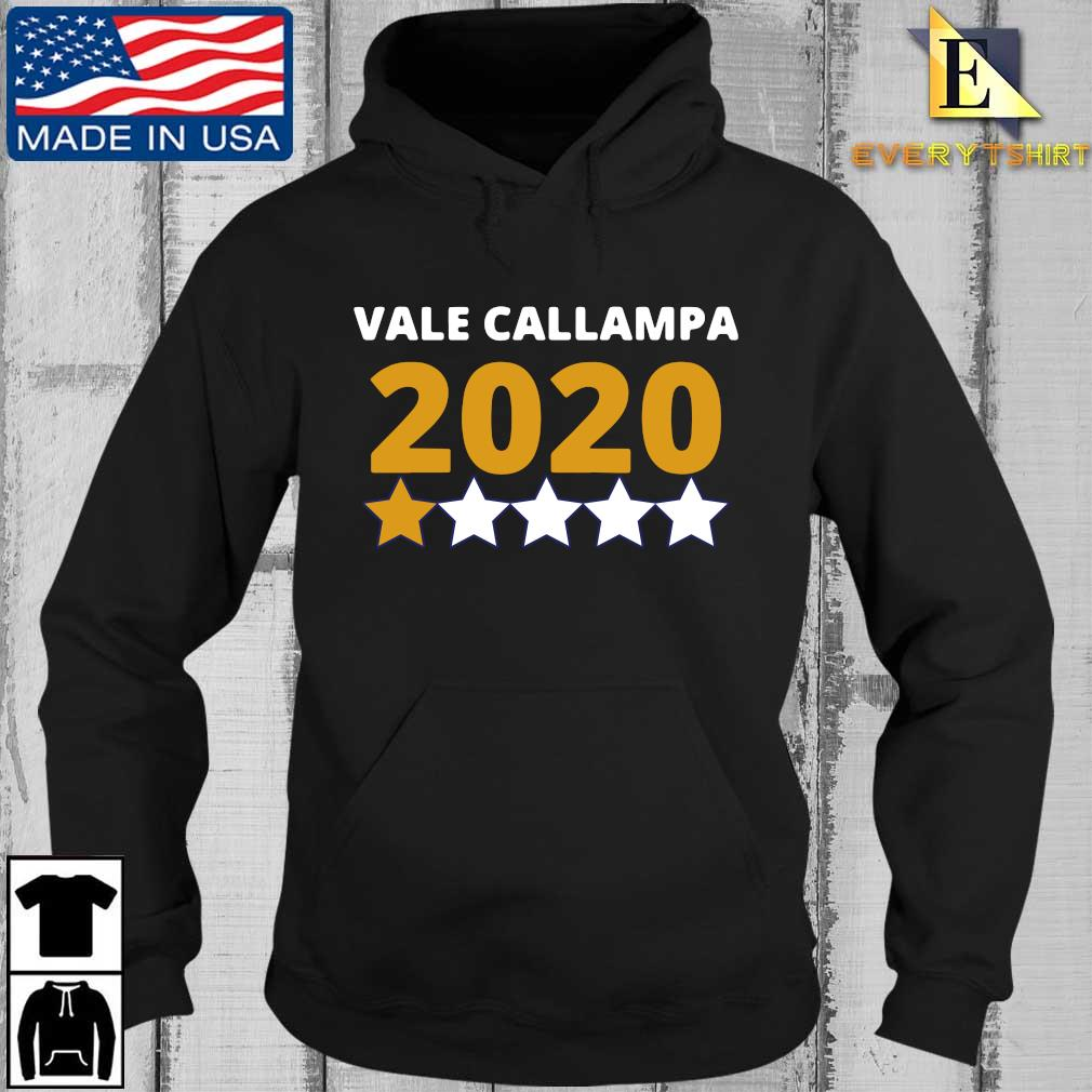 Vale callampa 2020 one star s Every Hoodie den