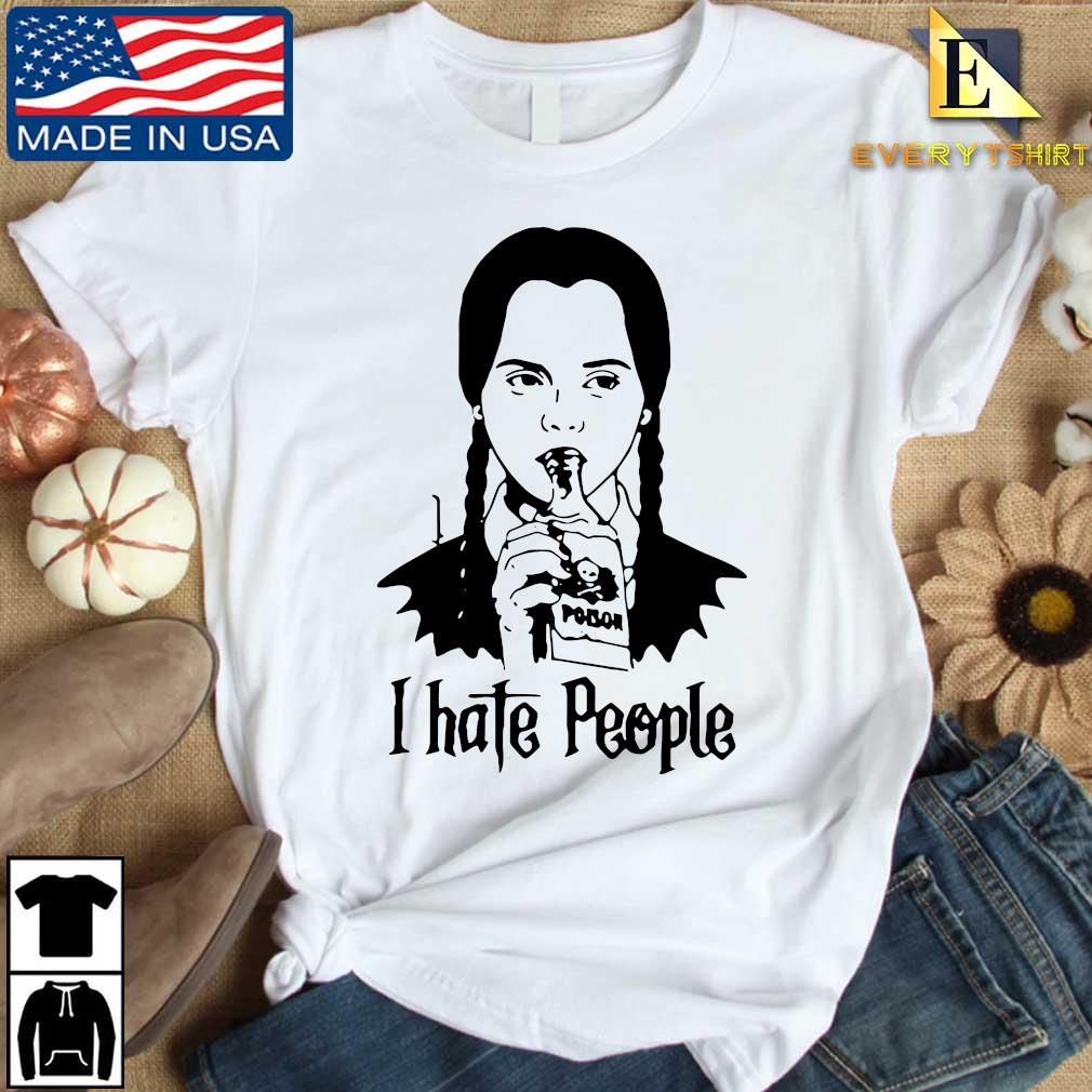 Wednesday Addams I hate people s Every shirt trang dai dien
