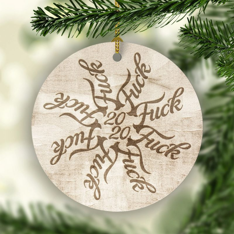 2020 Fuckflake 2020 Decorative Christmas Ornament – Holiday Flat Circle Ornament