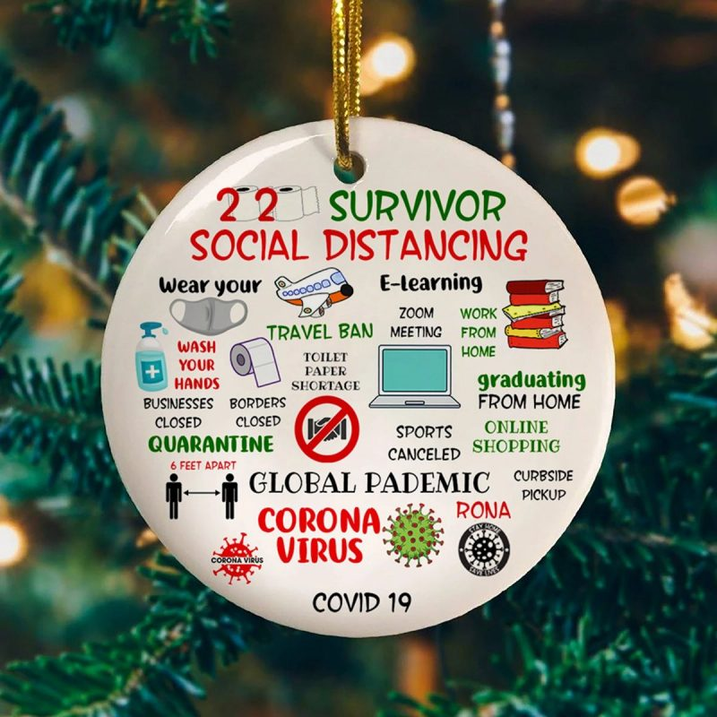 2020 Survivor Social Distancing Funny Quarantine Pandemic Circle Christmas Tree Ornament Keepsake