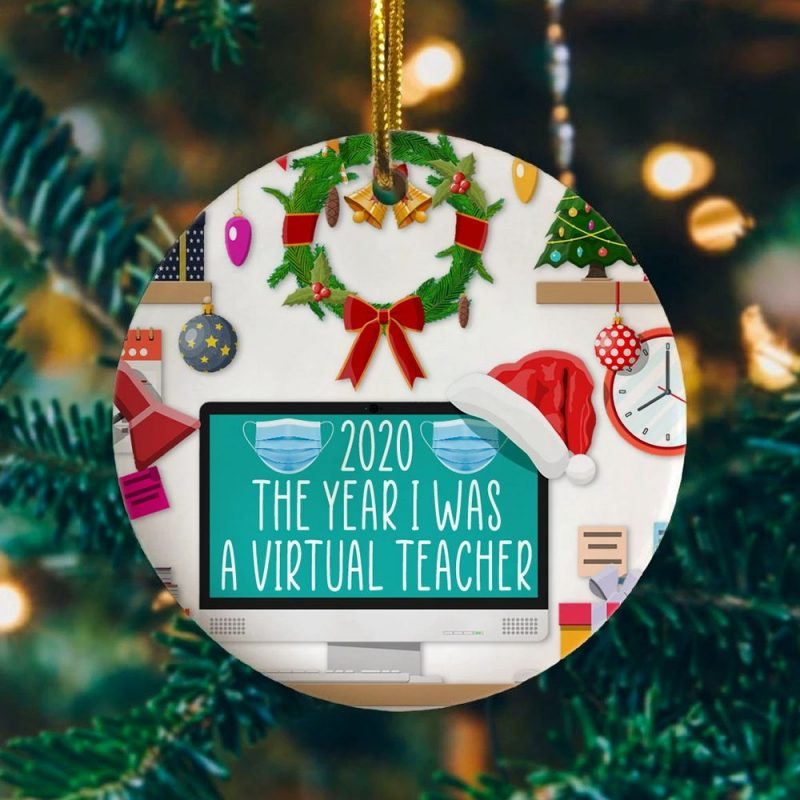 2020 The Year I Was A Virtual Teacher Quarantined Christmas Ornament