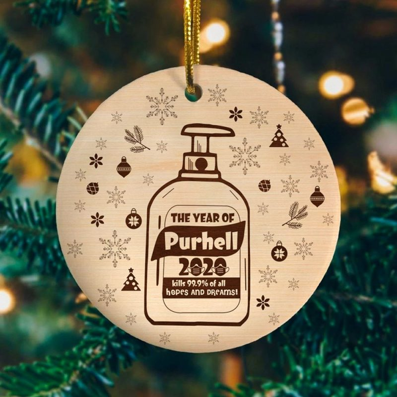 2020 The Year Of Purhell Kill All Hopes And Dreams Christmas Ornament