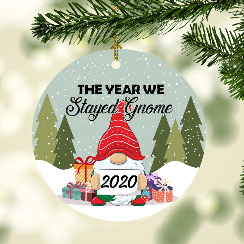 2020 The Year We Stayed Gnome Circle Christmas Tree Ornament Keepsake