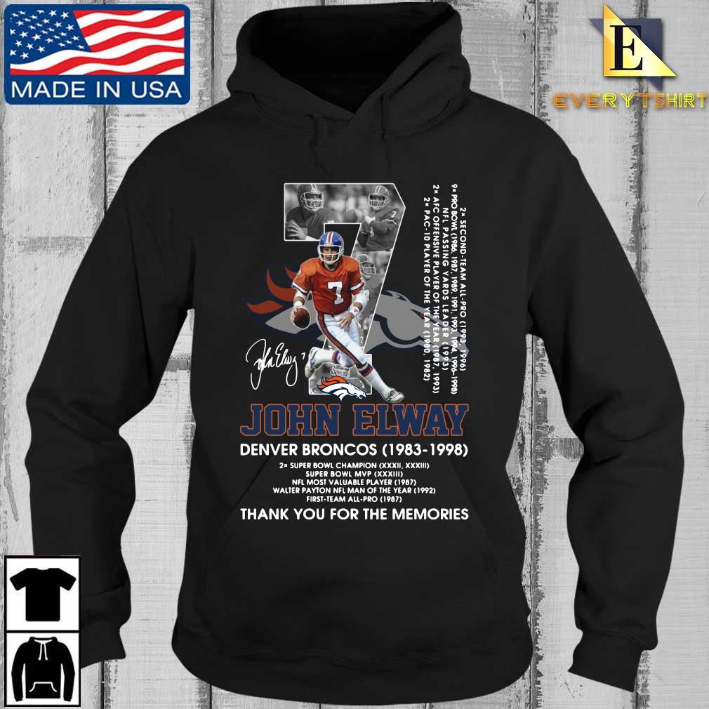 07 John Elway Denver Broncos 1983-1998 thank you for the memories signature s Every Hoodie den