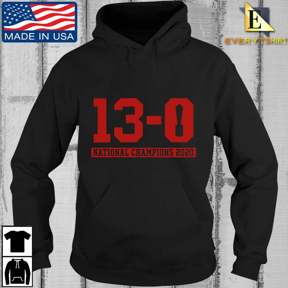 13-0 national Champions 2020 s Every Hoodie den