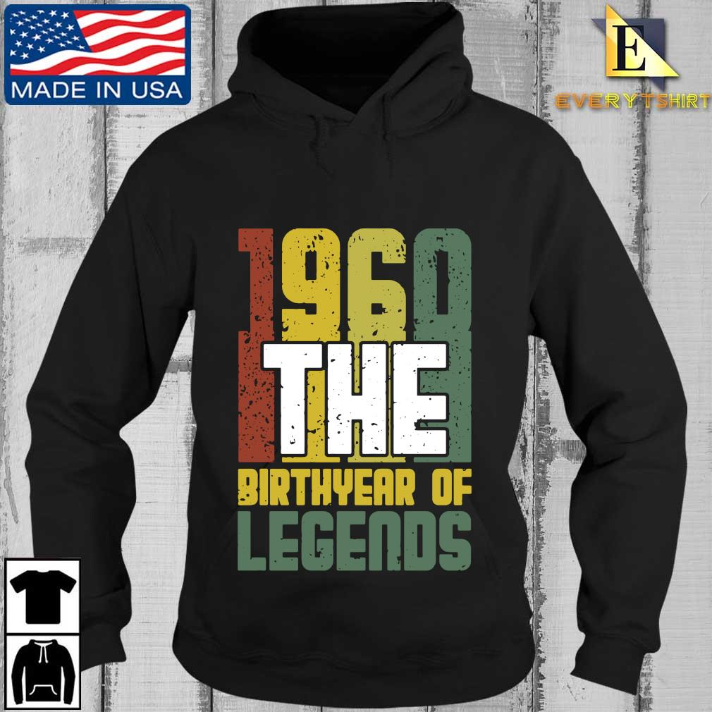 1960 the birthyear of legends s Every Hoodie den