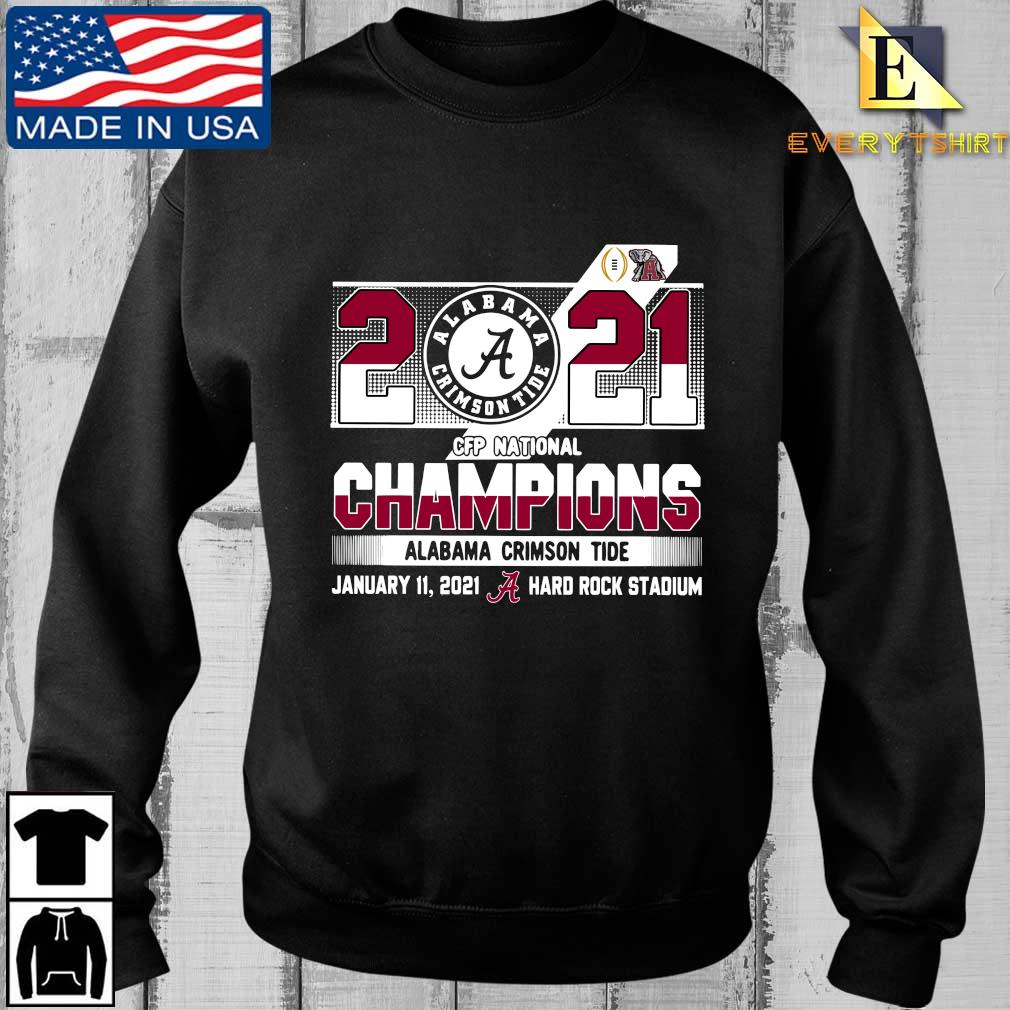 2021 Alabama Crimson Tide CFP national Champions january 11 2021 hard rock stadium shirt