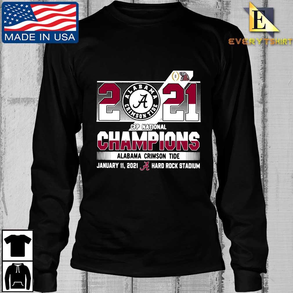 2021 Alabama Crimson Tide CFP national Champions january 11 2021 hard rock stadium s Longsleeve Every den